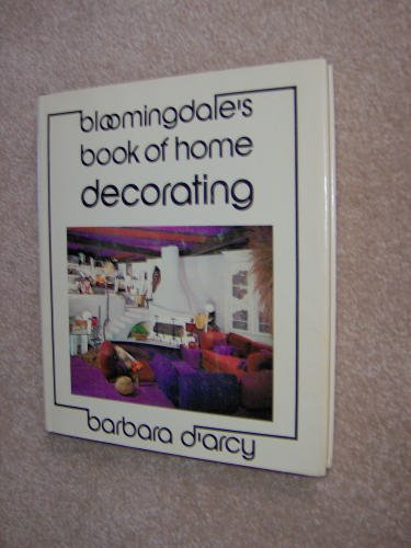 Bloomingdales Book Of Home Decorating