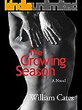 The Growing Season: A Contemporary Romance Novel