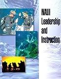 NAUI Leadership and Instruction 9780967990361