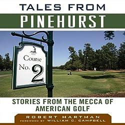 Tales from Pinehurst