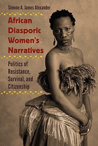 Search : African Diasporic Women's Narratives: Politics of Resistance, Survival, and Citizenship