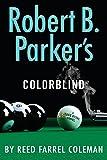old black magic - Robert B. Parker's Colorblind (A Jesse Stone Novel)