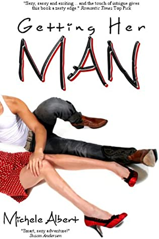 book cover of Getting Her Man