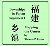 Townships in Fujian, Supplement 1 9780972914772