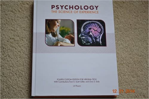 Psychology The Science Of Experience Fourth Custom Edition For