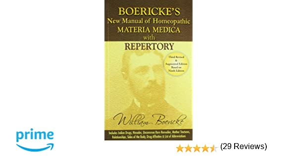 Boericke's New Manual of Homeopathic Materia Medica with Repertory ...
