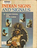 Indian Signs and Signals, George Fronval and Daniel Dubois, 0806927208