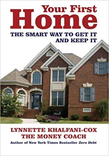 Book Your First Home: The Smart Way to Get It and Keep It by Khalfani-Cox, Lynnette (February 5, 2008) 1st