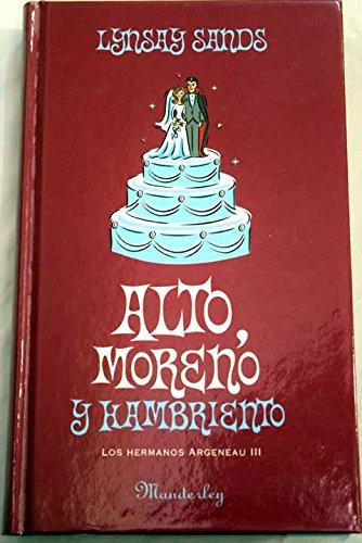 Alto Moreno Y Hambriento Los Hermanos Argeneau Iii Amazon