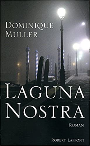 Laguna nostra (French Edition)