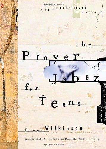 Read Online The Prayer of Jabez for Teens (Breakthrough Series) ebook