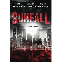 Sunfall: Season Three (Episodes 13-18) (Volume 3)