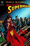 Download World Without a Superman [SUPERMAN WORLD W/O A SUPERMAN] in PDF ePUB Free Online