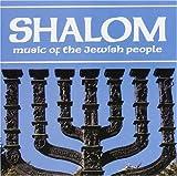 : Shalom: Music Of The Jewish People