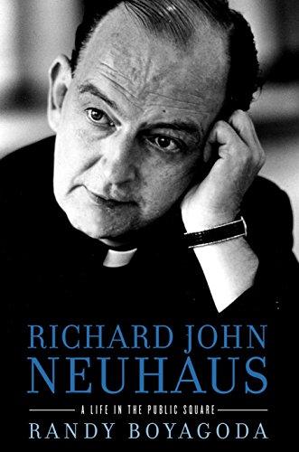 richard-john-neuhaus-a-life-in-the-public-square