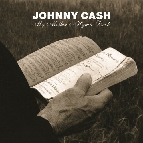 CD My Mothers Hymn Book/Johnny Cash (Mothers Hymn Book)