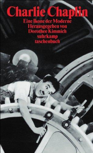 Charlie Chaplin: Eine Ikone der Moderne (suhrkamp taschenbuch) Taschenbuch – 24. Februar 2003 Dorothee Kimmich Suhrkamp Verlag 3518399527 MAK_GD_9783518399521