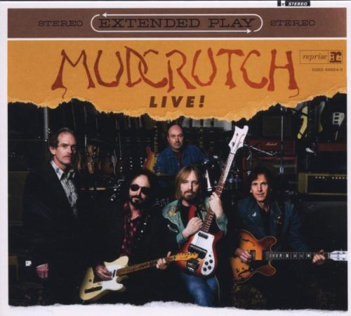 Mudcrutch Extended Play Live by Reprise / Wea