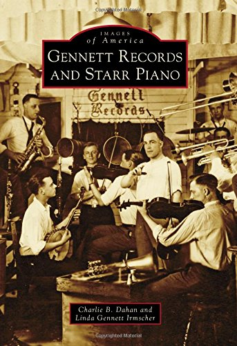Gennett Records and Starr Piano (Images of America) PDF