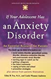 If Your Adolescent Has an Anxiety Disorder: An Essential Resource for Parents (Adolescent Mental Health Initiative) by Edna B. Foa (2006-04-01)