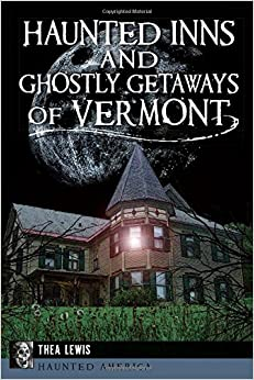 Descargar Libro Haunted Inns And Ghostly Getaways Of Vermont Epub Gratis En Español Sin Registrarse