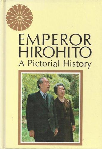 Emperor Hirohito: A Pictorial History