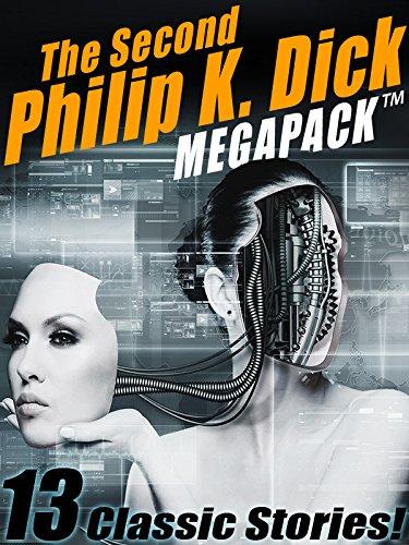 The Second Philip K. Dick MEGAPACK®: 13 Fantastic Stories (Best 65 Tv For The Money)