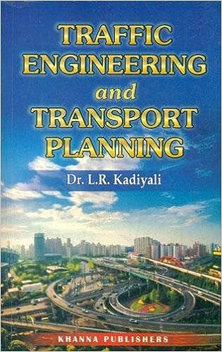 Traffic Engineering and Transport Planning: L. R. Kadiyali: 9788174092205:  Amazon.com: Books