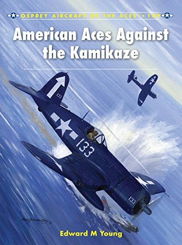 Read Online American Aces against the Kamikaze (Aircraft of the Aces) PDF