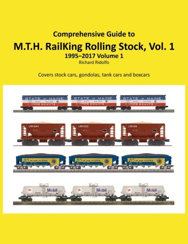 Comprehensive Guide to Railking Rolling Stock Volume 1 Model Railroad Rolling Stock