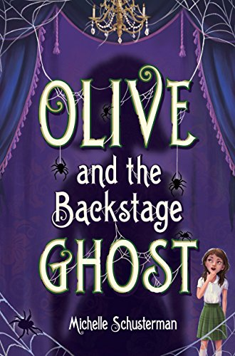 - Olive and the Backstage Ghost