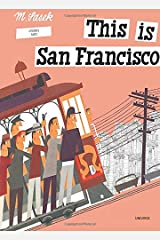This is San Francisco [A Children's Classic] Hardcover