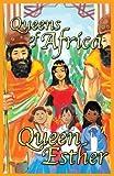 Queen Esther: Queens of Africa Book 4