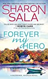 img - for Forever My Hero (Blessings, Georgia) book / textbook / text book