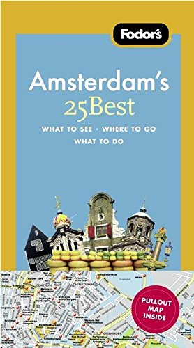 Fodor's Amsterdam's 25 Best (Full-color Travel Guide)