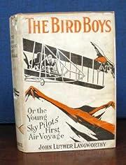 The BIRD BOYS or The Young Sky Pilot's…