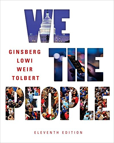 P D F We The People Eleventh Edition By Benjamin Ginsberg Theodore J Lowi Caroline J Tolbert Margaret Weir Pdf Hagdf23book