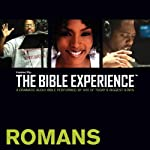 Romans: The Bible Experience | Inspired By Media Group