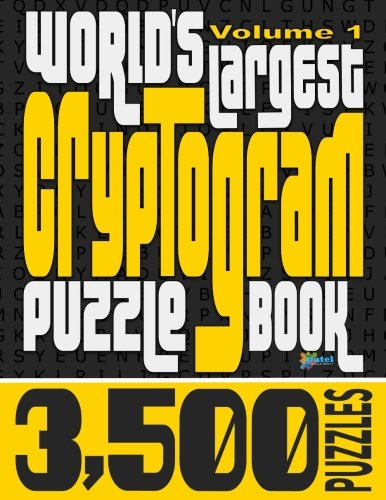 Worlds Largest Cryptogram Puzzle Book 3500 Inspirational Funny
