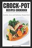 Crock-Pot Recipes Cookbook