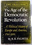 Age of the Democratic Revolution, R. R. Palmer, 0691045003