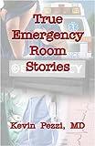 True Emergency Room Stories