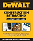 img - for DEWALT Construction Estimating Complete Handbook (Dewalt Professional Reference) 1st (first) Edition by American Contractors Educational Services published by DEWALT (2009) book / textbook / text book