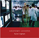 Anatomy Lessons, , 1904587143