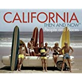 California: Then and Now®: People and Places