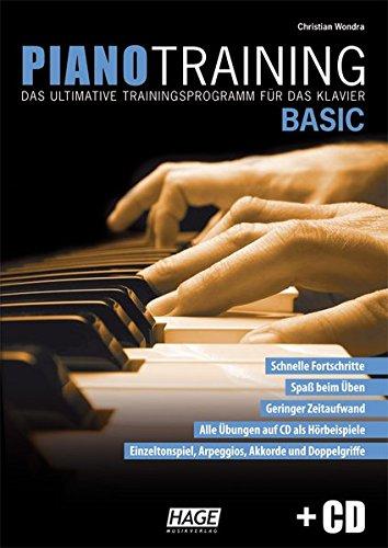 Piano Training Basic mit CD: Das ultimative Trainingsprogramm für das Klavier