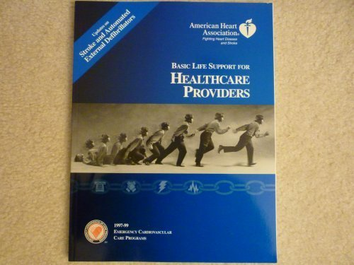 Basic Life Support for Healthcare Providers (American Heart Association)