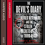 The Devil's Diary: Alfred Rosenberg and the Stolen Secrets of the Third Reich | Robert K Wittman,David Kinney