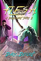 FLESH: [Flame's Electrifying Sexy Heat] (A Billionaire Story Book 2)