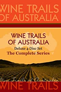 """Wine Trails of Australia - """"The Aussie Wine Trail"""" -  The Complete Series (4 Disc Set)"""